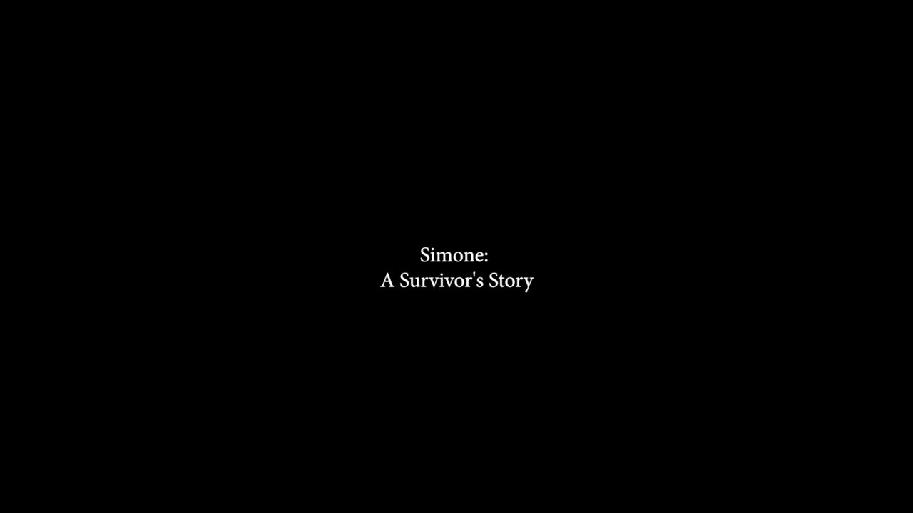 Thumbnail for Simone: A Survivor's Story