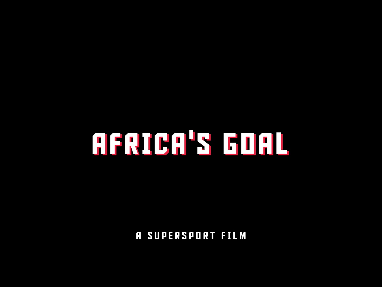 Thumbnail for Africa's Goal