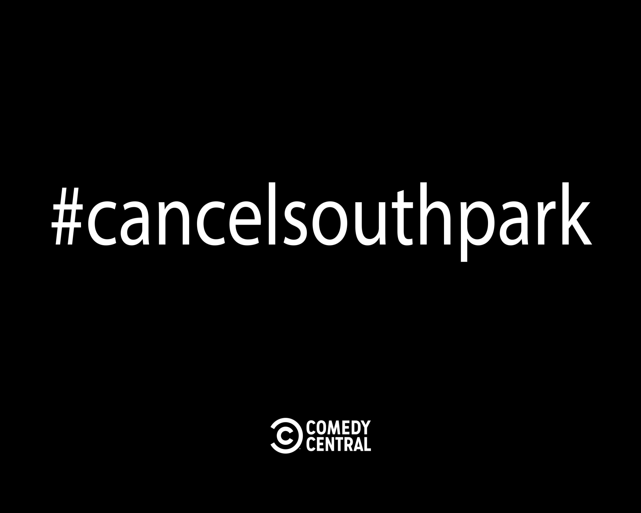 Thumbnail for #CancelSouthPark : Integrated Campaign