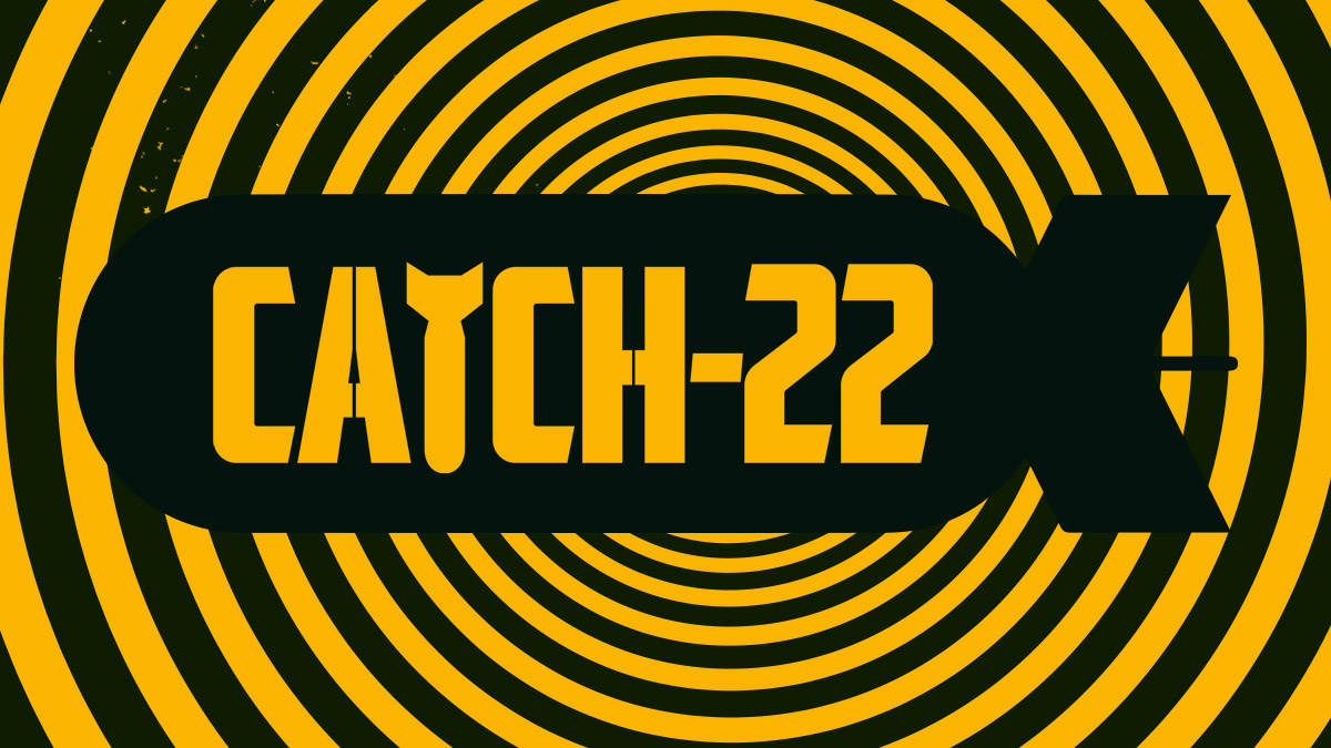 Thumbnail for Catch 22 - Fighting a Losing Battle