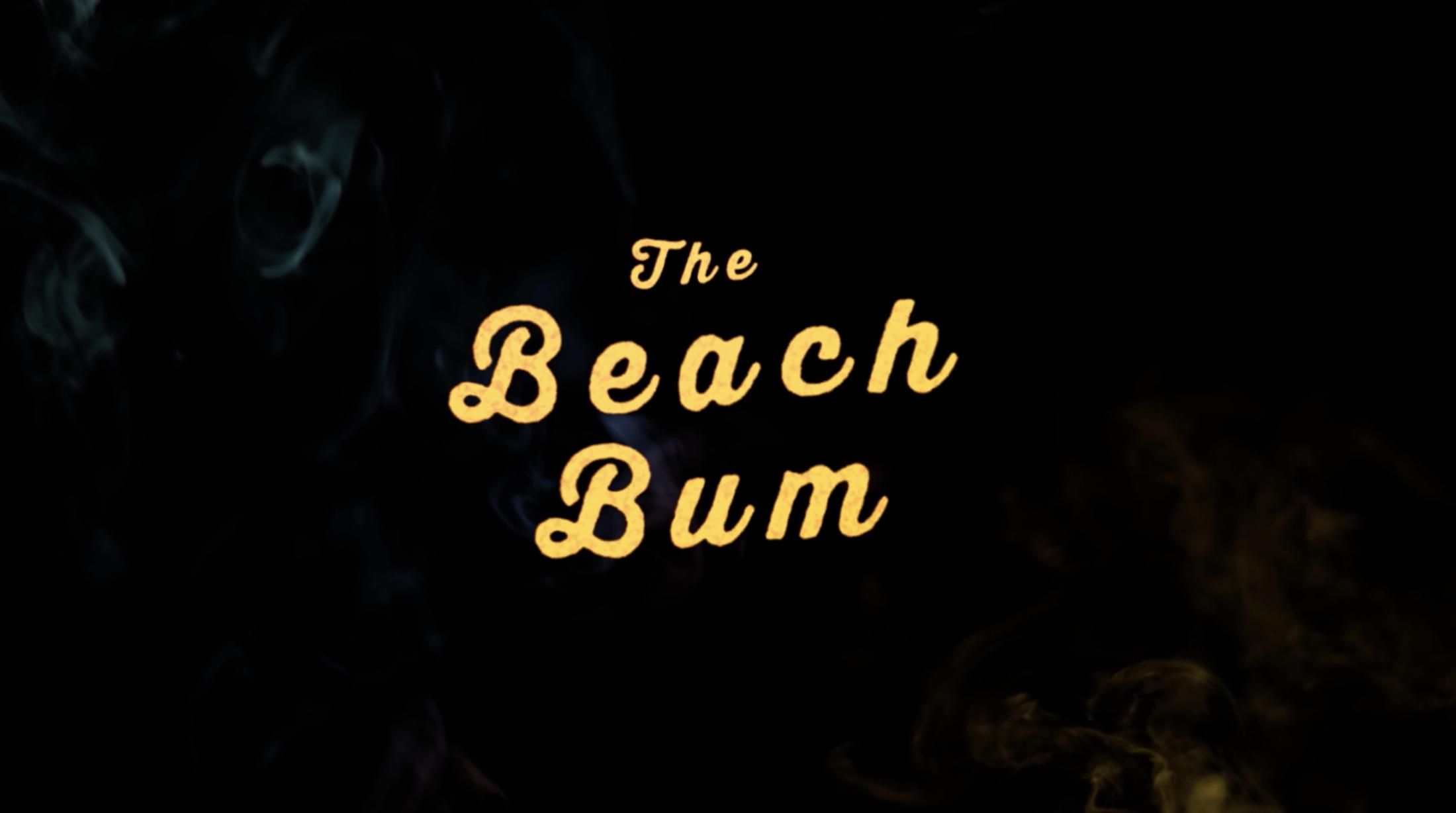 Thumbnail for The Beach Bum -
