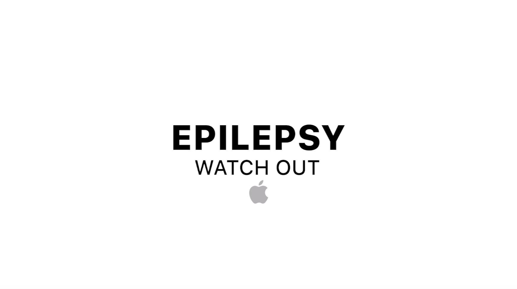Apple_Epilepsy Watch Out  Thumbnail