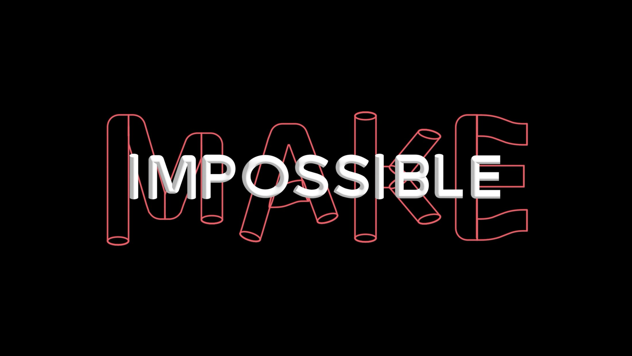 Thumbnail for Making Impossible, Possible