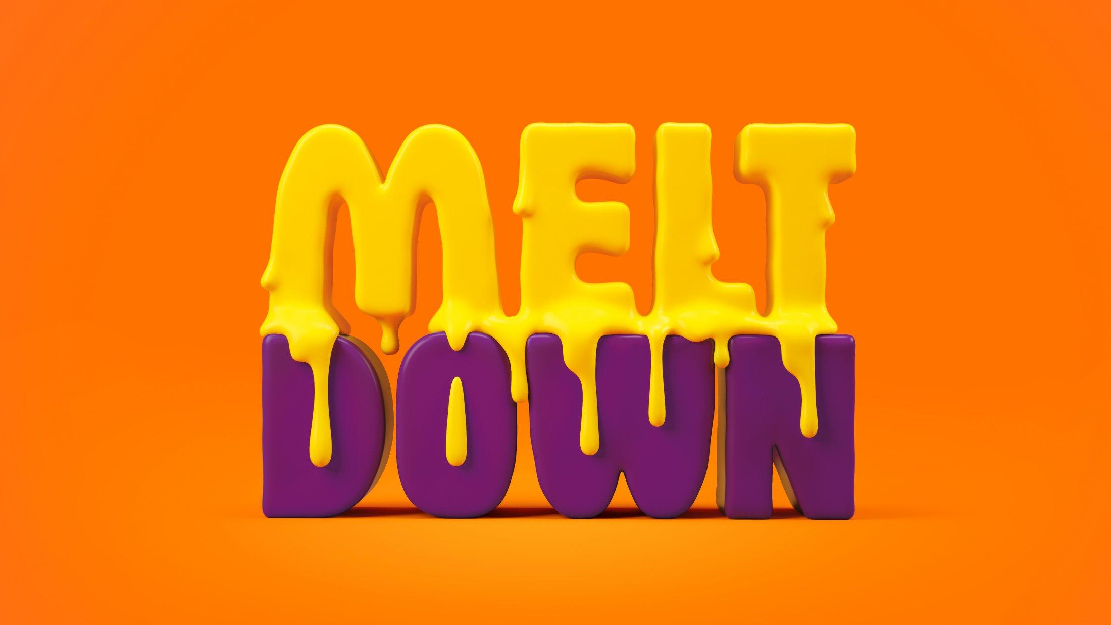 Thumbnail for Join The Meltdown