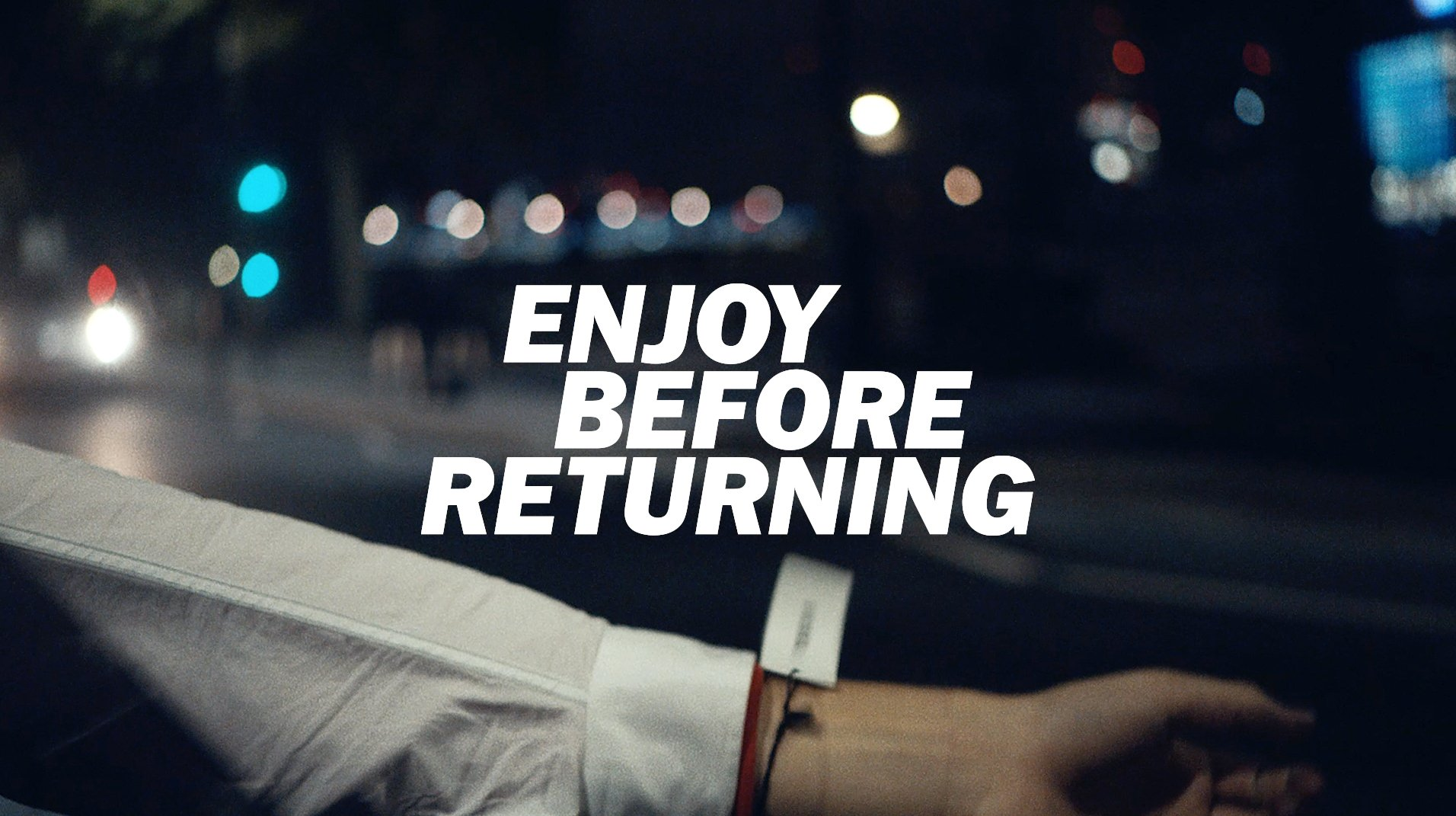 Thumbnail for Enjoy Before Returning