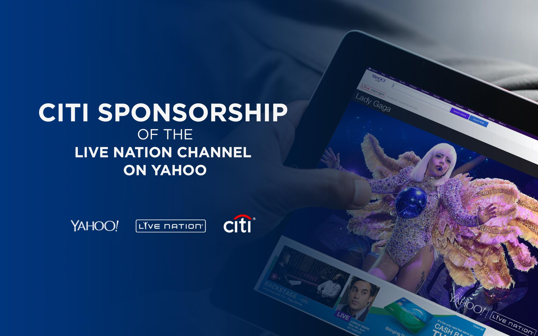 Thumbnail for Citi Sponsorship of Live Nation Channel on Yahoo