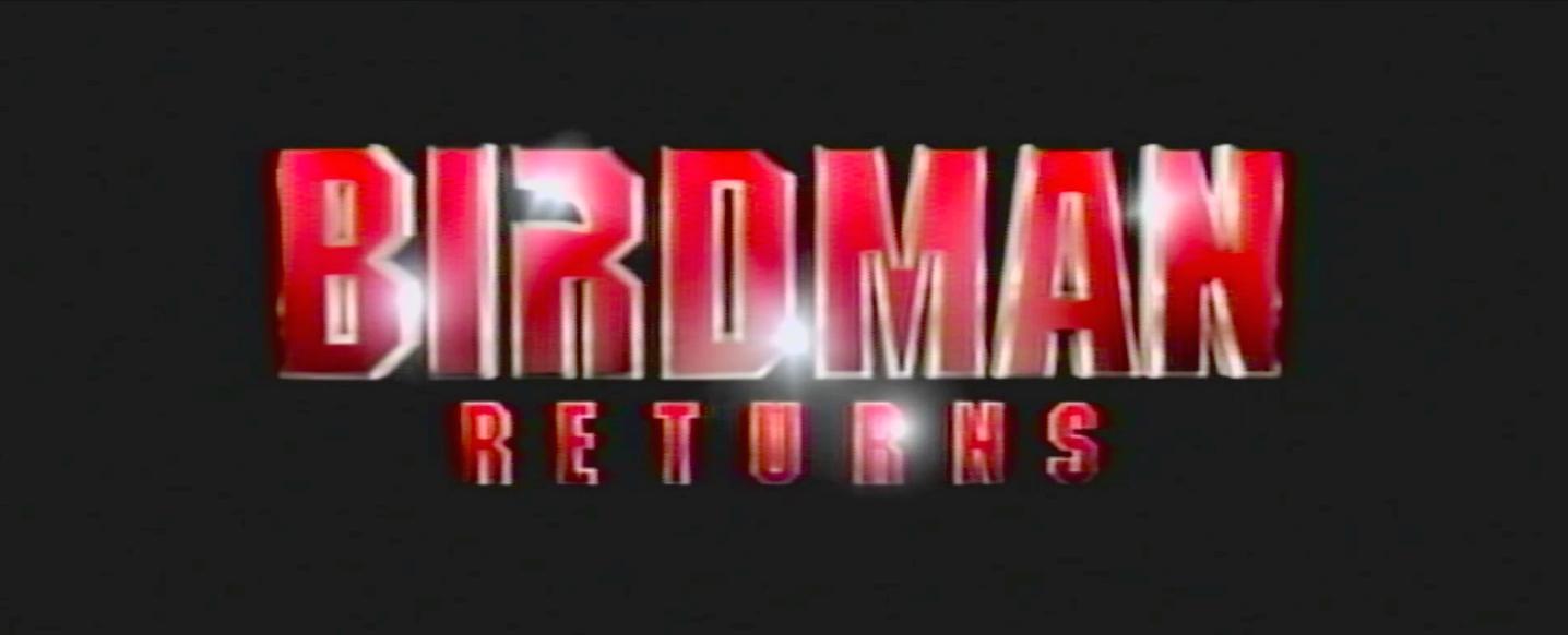 Thumbnail for Birdman Returns