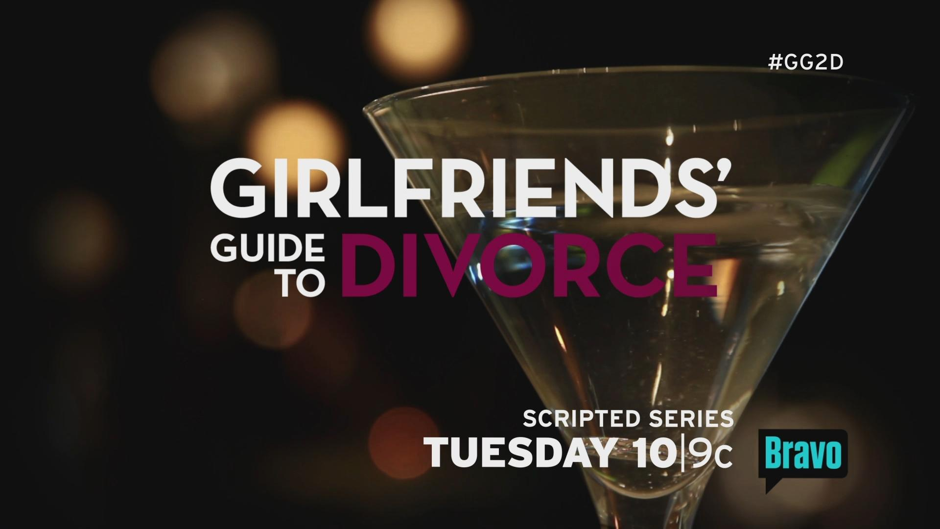 Thumbnail for Girlfriends' Guide to Divorce Launch/Script :30