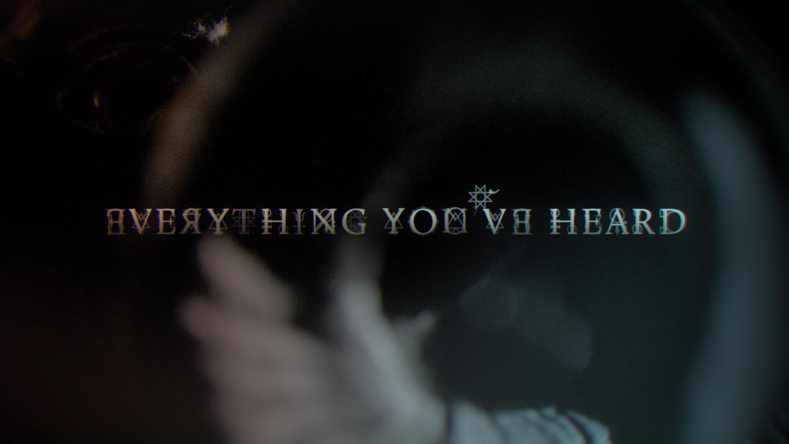 Thumbnail for Everything You've Heard