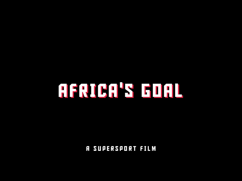 Africa's Goal Thumbnail