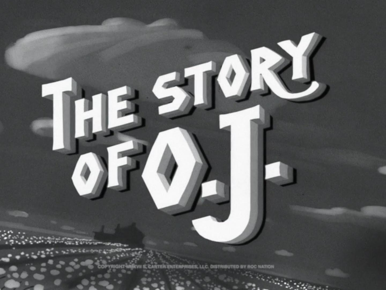 The Story of O.J. Thumbnail