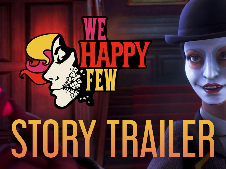 We Happy Few | E3 Story Trailer Thumbnail