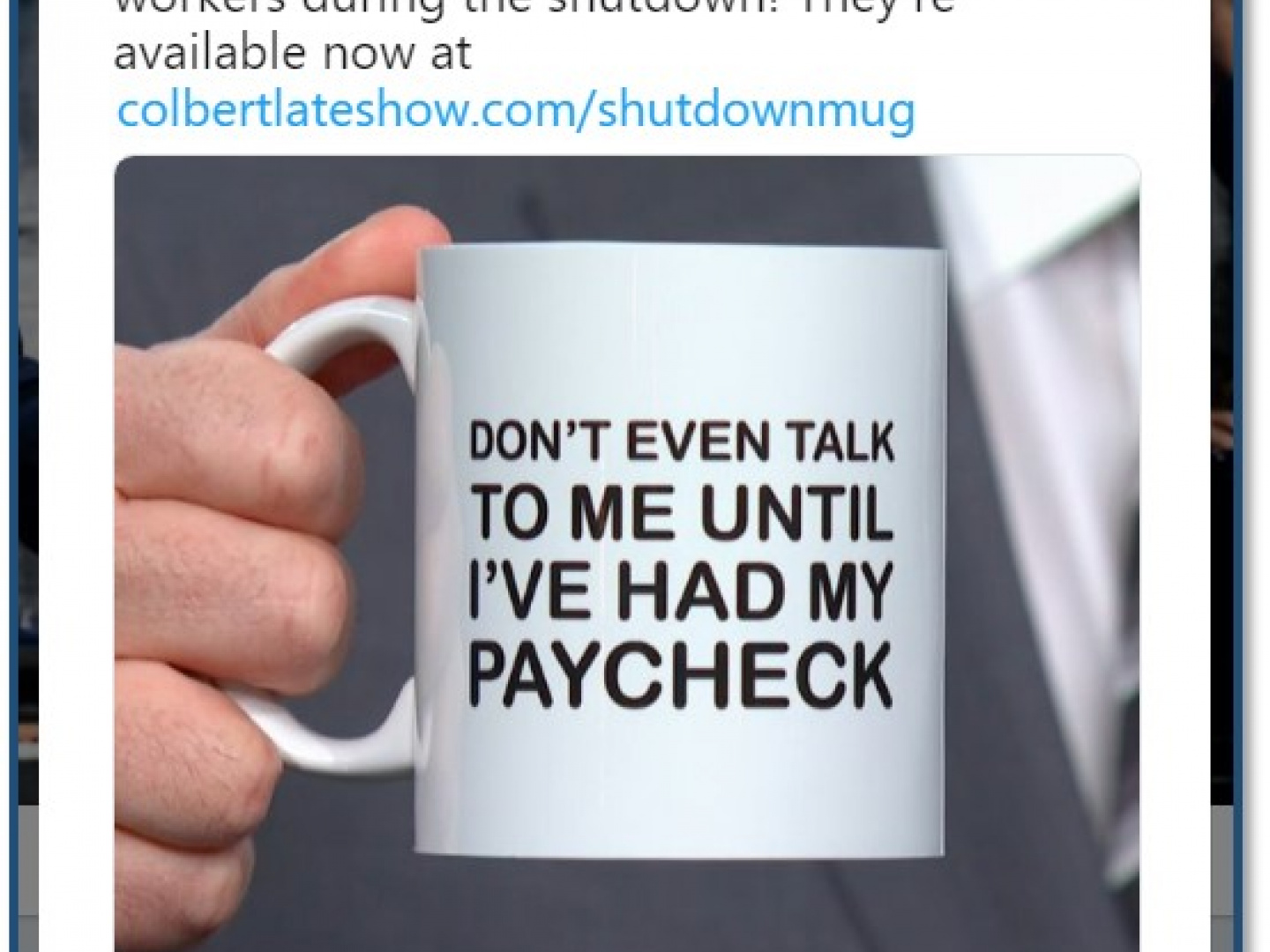 Colbert's Shut Down Mug to Benefit Unpaid Federal Workers Thumbnail