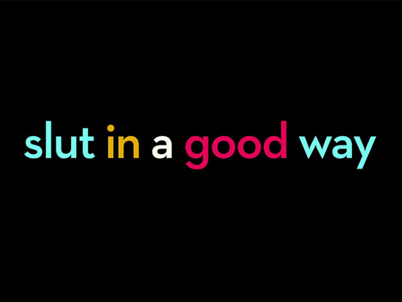 Slut In A Good Way: Trailer Thumbnail