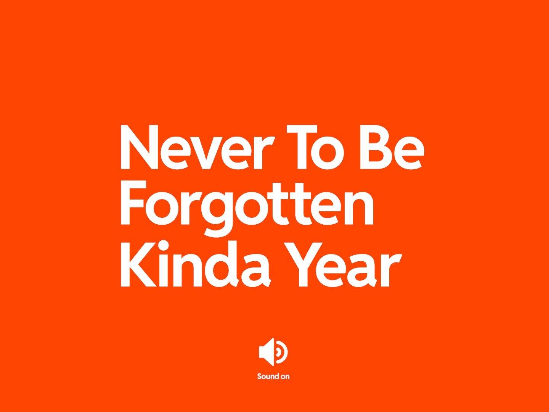 Never To Be Forgotten Kinda Year Thumbnail