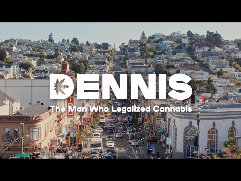PAX Labs, Inc: Dennis: The Man Who Legalized Cannabis