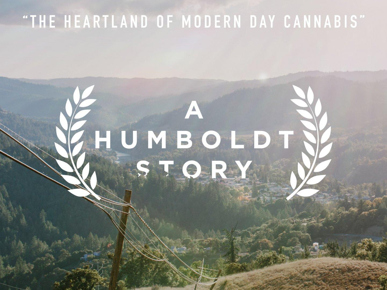 Humboldt County: A Humboldt Story