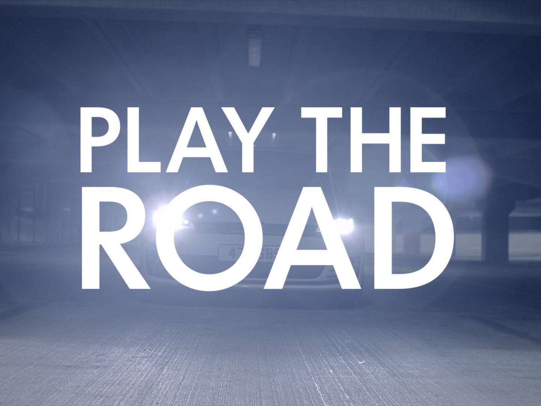 PLAY THE ROAD Thumbnail