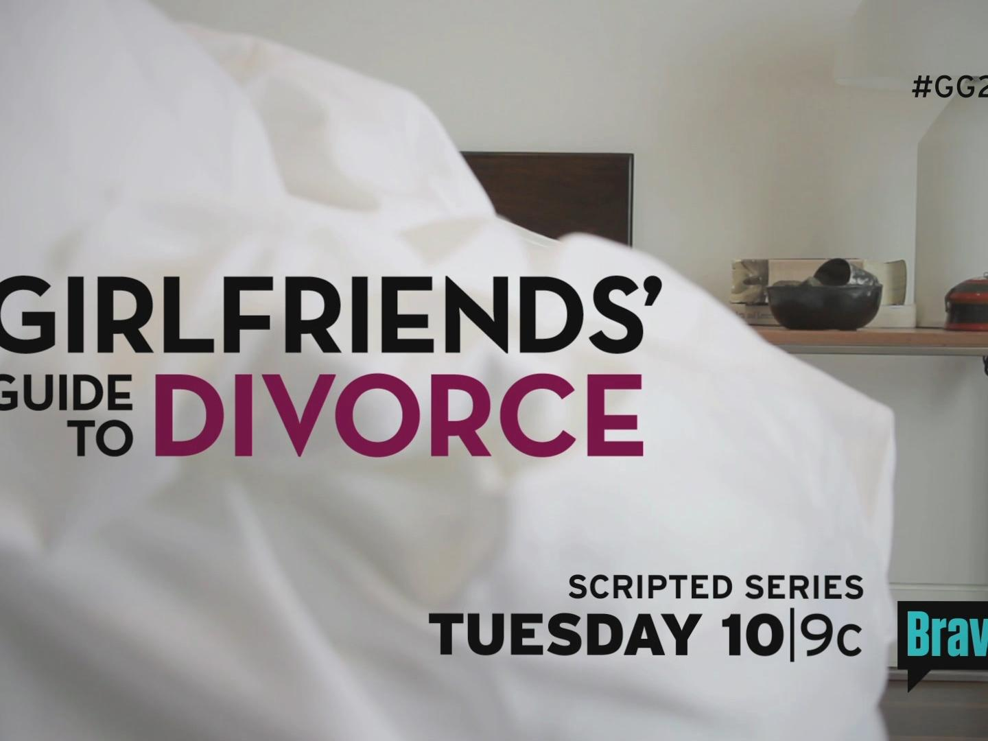 Girlfriends' Guide to Divorce Launch/Bedroom :30 Thumbnail